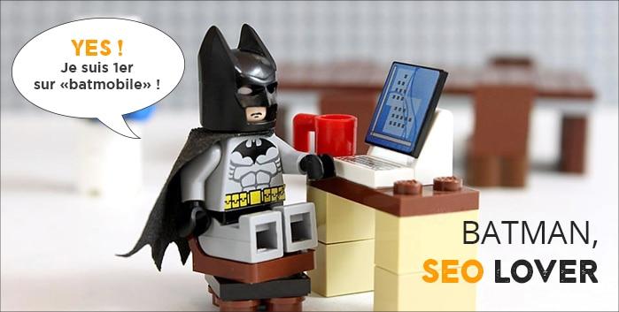 Batman aussi améliore son référencement pour développer son entreprise sur internet