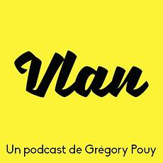 podcast Vlan !